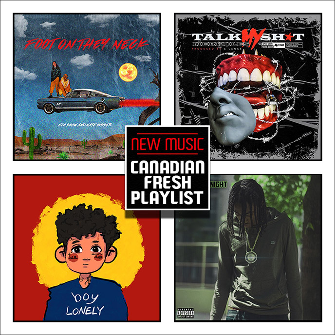 Recent adds to our Spotify playlist Canadian Fresh: March 10, 2020