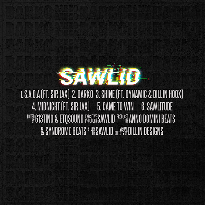 Ottawa rapper Sawlid enlists Sir Jax, Dillin Hoox and Dynamic for Darko EP debut