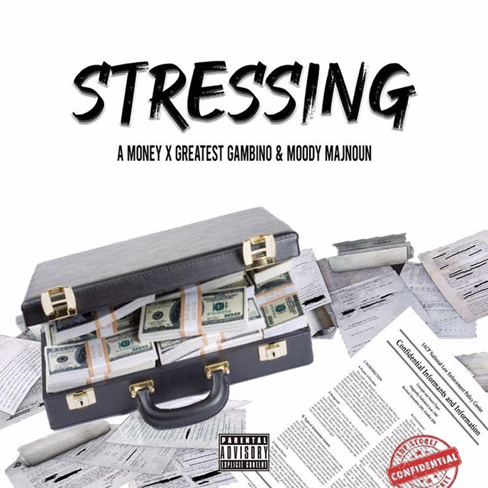 AMoney teams up with Greatest Gambino and Moody Majnoun for Stressin single and video