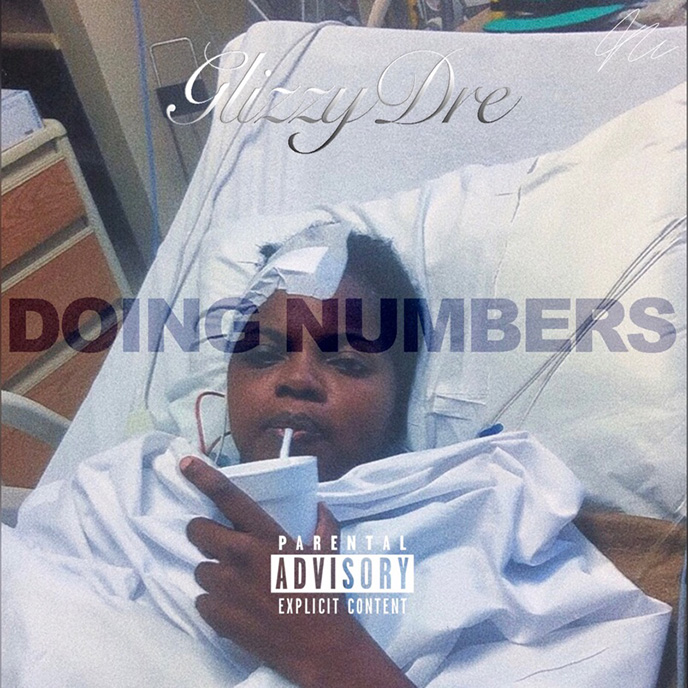GlizzyDre looks to be Doing Numbers with latest single