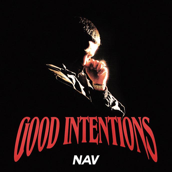 NAV releases third studio album Good Intentions