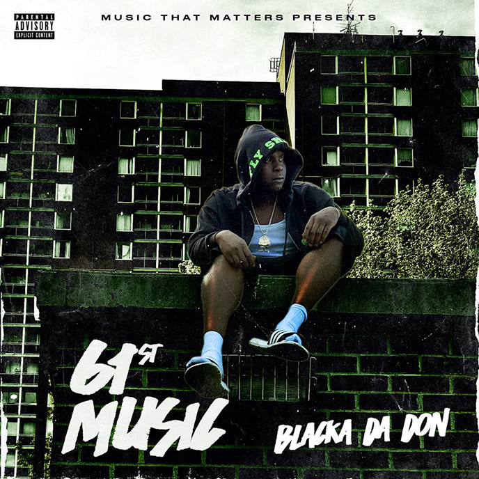 Artwork for 61st Music by Blacka Da Don