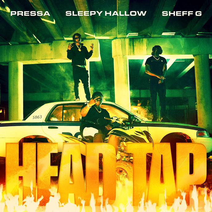 Song of the Day: Pressa enlists Sheff G and Sleepy Hallow for Head Tap video