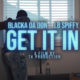 Blacka Da Don drops fresh visuals for LB Spiffy-assisted Get It In