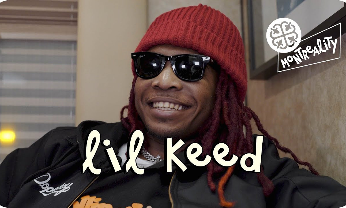Lil Keed on Montreality: taying true, Caillou, fatherhood and more