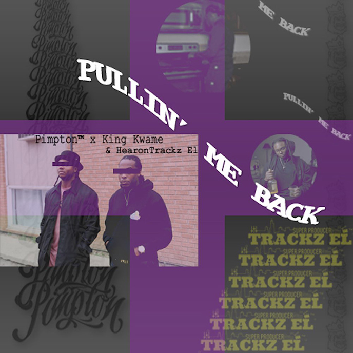 Pullin Me Back: Pimpton releases HearonTrackz EL-produced single featuring King Kwame