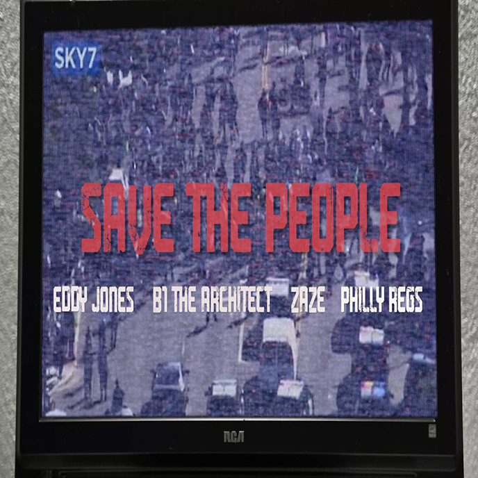 Artwork for Save The People by Eddy Jones and B1 the Architect