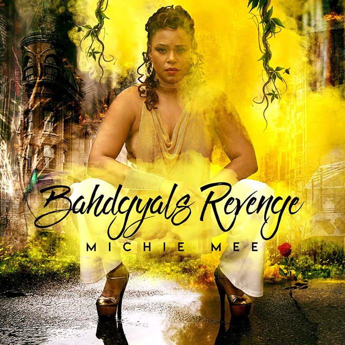 Artwork for Bahdgyal's Revenge by Michie Mee
