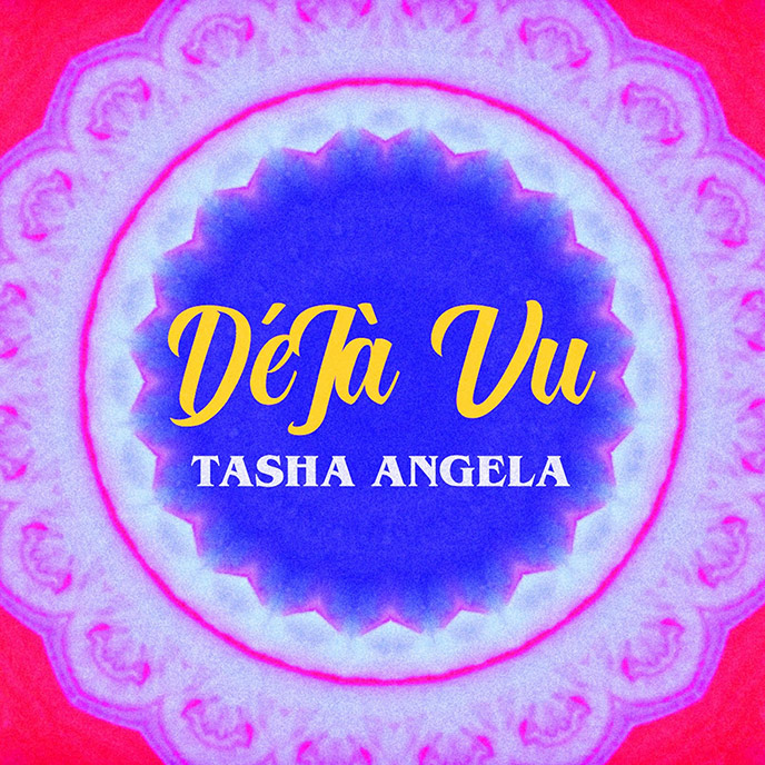 Artwork for Deja Vu by Tasha Angela