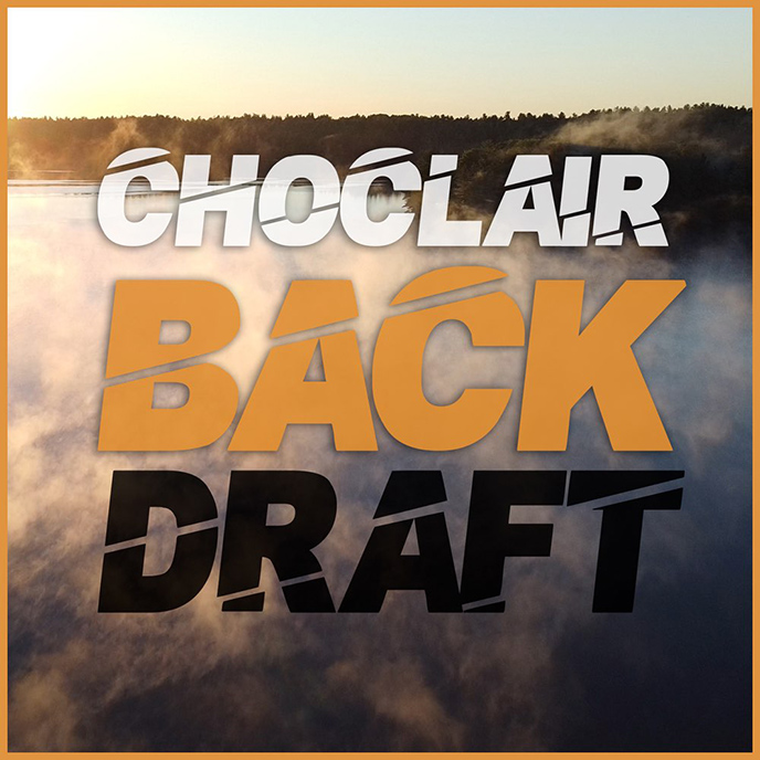 Artwork for Backdraft by Choclair